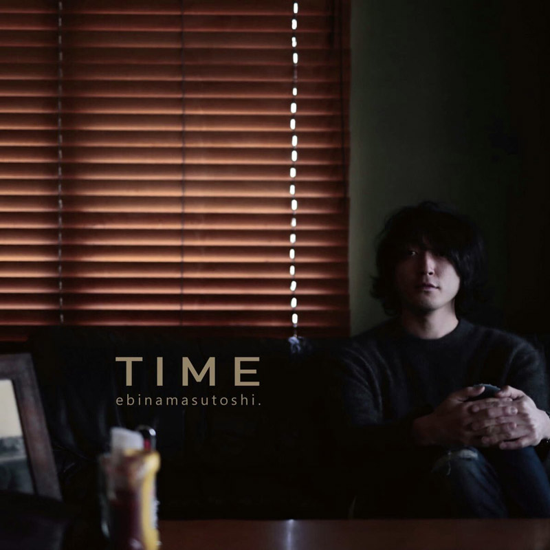 TIME | 蛯名摩守俊